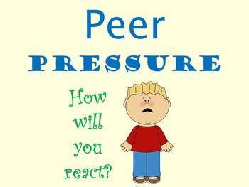 Manage Peer Pressure